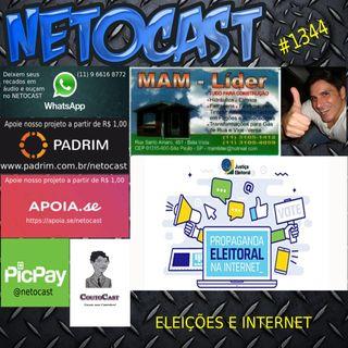 NETOCAST 1344 DE 04/09/2020 - ELEIÇÕES E INTERNET