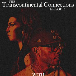 159 THE TRANSCONTINENTAL CONNECTIONS EPISODE