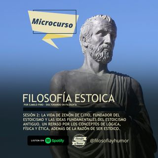 Microcurso: Filosofía estoica - Sesión 2: Zenón de Citio, el fundador del estoicismo