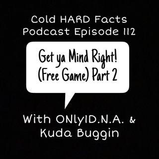 Get Ya Mind Right! Part 2