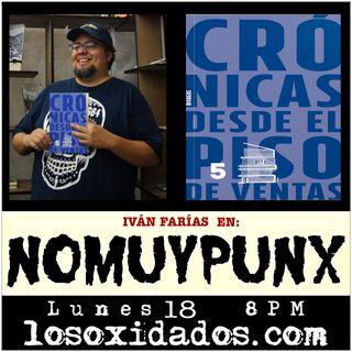 NoMuyPunx con Iván Farías