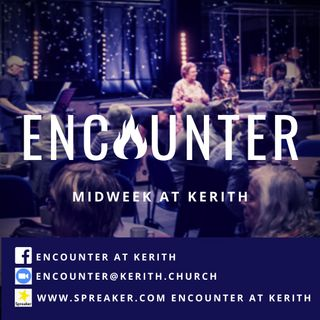 Kerith Encounter Podcast