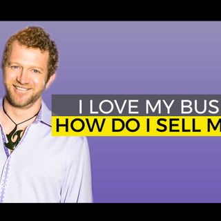 I Love My Business. How do I Sell My Baby? Boulder Boat Works case study.