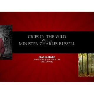 Cries In the Wild with Brother Charles Russell