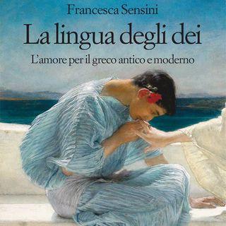 """Francesca Sensini """"La lingua degli dei"""""""
