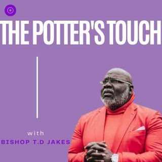 Bishop T.D Jakes -   Do not fall - Potter's Touch