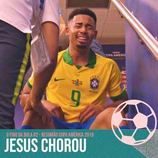 JESUS CHOROU! Resumão Copa América 2019 #2