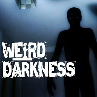 """POLTERGEISTS: SUPERNATURAL OR NOT"", ""HORROR ON HARBOR LIGHTS DRIVE"" and more!  #WeirdDarkness"