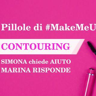 Pillole di #MakeMeUp - CONTOURING