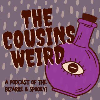 The Cousins Weird Trailer