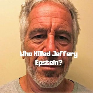 08/12/19 | What Really Happened To Jeffery Epstein? Why Black