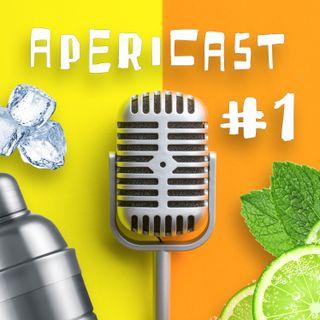 Apericast puntata #1