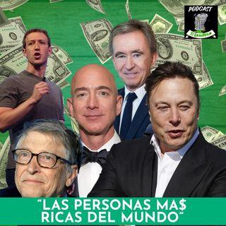 """""""Las personas má$ ricas del mundo"""""""