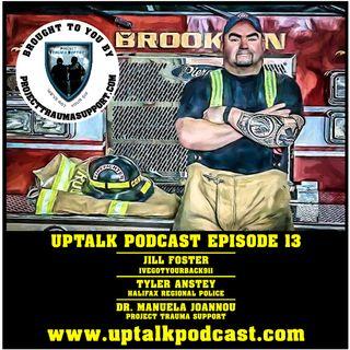 UpTalk Episode 12: Jill Foster, Tyler Anstey, Dr. Manuela Joannou