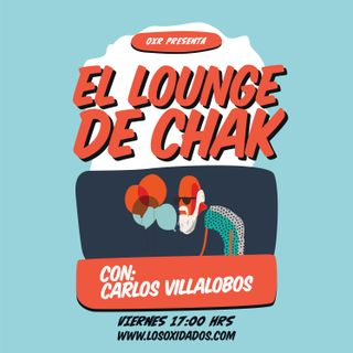 El Lounge de Chak - Family Values Tour