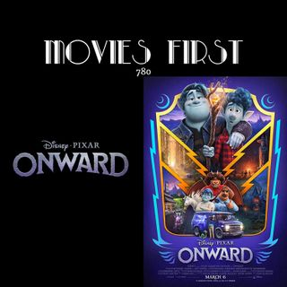 Onward (Animation, Adventure, Comedy) (the @MoviesFirst review)