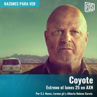 Coyote (en AXN) | Razones para Ver