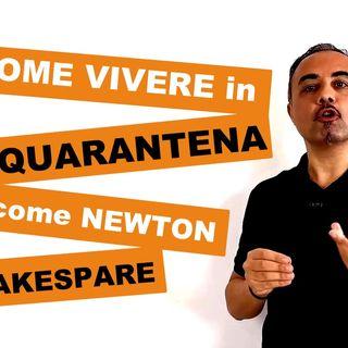 Cosa_fare_in_quarantena_fai_come_Newton_e_Shakespeare__Francesco_Maglione