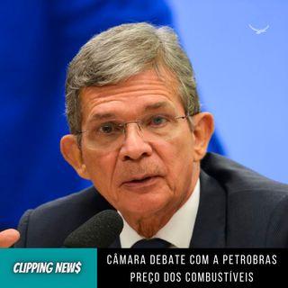 Câmara debate com a Petrobras preço dos combustíveis