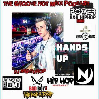 THE GROOVE HOT MIXX PODCAST RADIO DJ NIGHTDROP REGGAETON