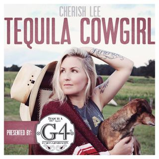 Cherish Lee is The Tequila Cowgirl