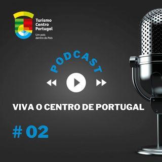 #02 - Viva o Centro de Portugal