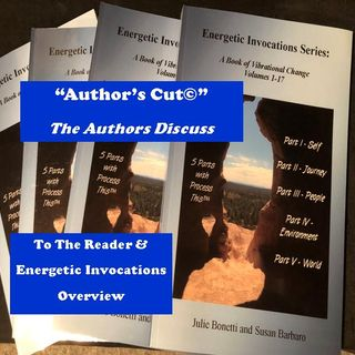 Energetic Invocations & Process This - The Author's Cut - 01 - To the Reader & Energetic Invocations Overview