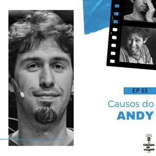 EP 53 - Causo do Andy