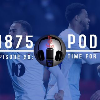 1875 Podcast – Season 2, Episode 20- Time for the Tigers