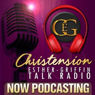 Episode 21 - Christension Esther Griffin Show The Stars are falling to earth to enlighten those who are able to accept the download
