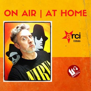 ON AIR | AT HOME - con Massimo Ghiacci