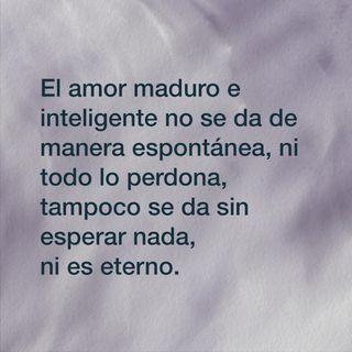 33. El amor maduro e inteligente.