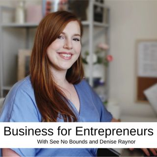 Business for Entrepreneurs with Bethan Wright