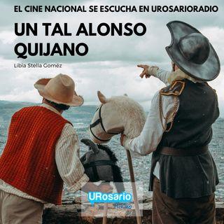 """Disfruten del delirio con  """"Un tal Alonso Quijano"""""""