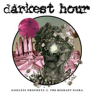 Metal Hammer of Doom: Darkest Hour: Godless Prophets & the Migrant Flora Review