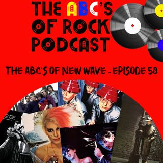 The ABC's of New Wave - Episode 58