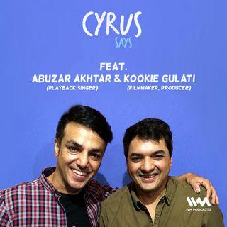 Ep. 351: Feat. Abuzar Akhtar & Kookie Gulati