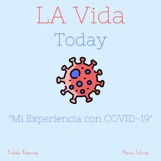 Mi Experiencia con COVID-19