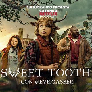 Sweet Tooth • Catando Netflix • Series y Películas