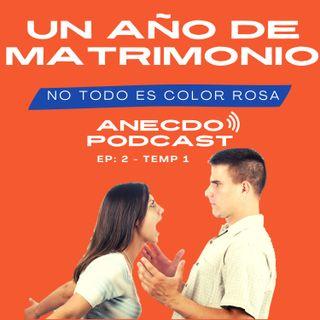 EP 2 TEMP 1: El desafío del primer año de casados, ¿todo es color rosa?