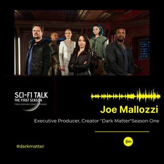 Joe Mallozzi Dark Matter Season One