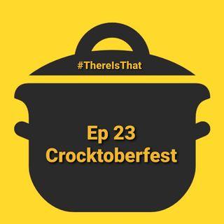 Ep 23 Crocktoberfest