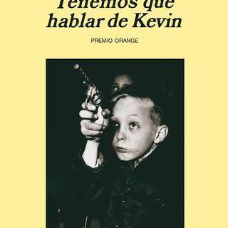 Tenemos que hablar de Kevin — Lionel Shriver