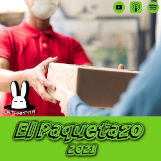 EP10. El Paquetazo Comenzado el 2021