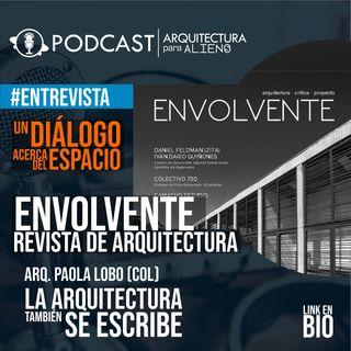 EP.10 Revista Envolvente, la Arquitectura tambien se Escribe