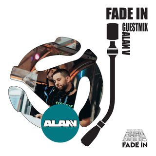 Fade In Friday 006: ALAN V