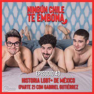 Ep 43 Historia LGBT+ de México (parte 2) con Gabriel Gutiérrez