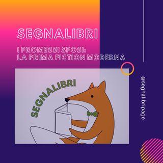 SEGNALIBRI - I promessi sposi: la prima fiction moderna