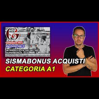 SISMABONUS ACQUISTI 110 categoria A1 e quale impresa di costruzioni