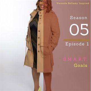 Veronda Bellamy on Goal Setting